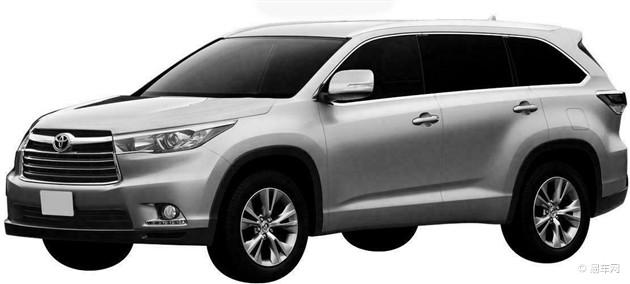 丰田全新汉兰达申报图曝光 有望明年引入